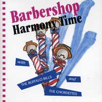Buffalo Bills & the Chordettes : Barbershop Harmony Time : 00  1 CD :  : 079892419627 : 4A24196