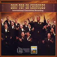 Barbershop Harmony Society : Top Choruses 2007 : 00  1 CD : 115425