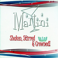 Martini Quartet : Shaken, Stirred and Crowned : 00  1 CD :  : 2.4