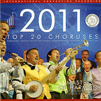 Barbershop Harmony Society : Top Choruses 2011 : 00  1 CD :  : 205130
