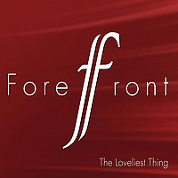 Forefront : The Loveliest Thing : 00  1 CD