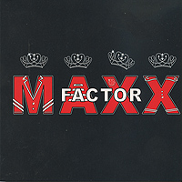 MAXX Factor : MAXX Factor : 00  1 CD :