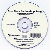 Close Harmony For Men : Give Me a Barbershop Song -  Parts CD : TTBB : Parts CD :  : 884088069032 : 08745492