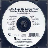Close Harmony For Men : In The Good Old Summer Time / Take Me Out to the Ballgame - Parts CD : TTBB : Parts CD :  : 884088063108 : 08745388