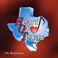 Heart Of Texas Chorus : The Beginning : 00  1 CD : Eddie Martinez :