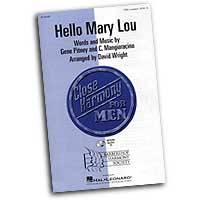 Close Harmony For Men : Hello Mary Lou - 4 Charts and Parts CD : TTBB : Sheet Music & Parts CD :  : 884088068899 : 08745489