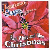 Jubilation Singers : Red, White and Blue Christmas : 00  1 CD