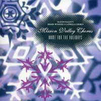 Mission Valley Chorus : Home For The Holidays : 00  1 CD : Shirley Kout