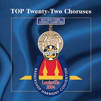 Barbershop Harmony Society : Top Choruses 2004 : 00  1 CD : 4611