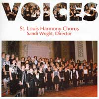 St. Louis Harmony Chorus : Voices : 00  1 CD : Sandi Wright :