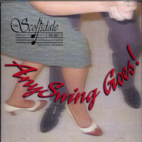 Scottsdale Chorus : AnySwing Goes : 00  1 CD