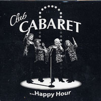 Club Cabaret : Happy Hour : 00  1 CD :