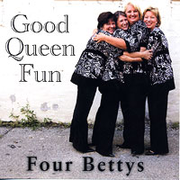 Four Bettys : Good Queen Fun : 00  1 CD :