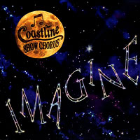 Coastline Show Chorus : Imagine : 00  1 CD : Gail Jencik :