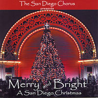 San Diego Chorus : Merry & Bright : 00  1 CD :