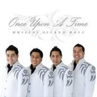 Musical Island Boys : Once Upon A Time : 00  1 CD