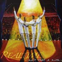 Realtime : Ain't That A Kick : 00  1 CD :