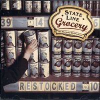 State Line Grocery : Restocked : 00  1 CD