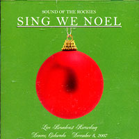 Sound Of The Rockies : Sing We Noel : 00  1 CD