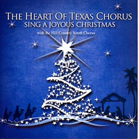 Heart of Texas Chorus : Sing a Joyous Christmas : 00  1 CD :