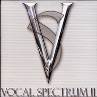 Vocal Spectrum : Vocal Spectrum 2 : 00  1 CD