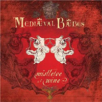 Mediaeval Baebes : Mistletoe and Wine : 00  1 CD :  : 067003032926