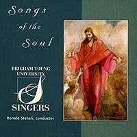 BYU Singers : Songs Of The Soul : 00  1 CD : Ronald Staheli :  : JCO30