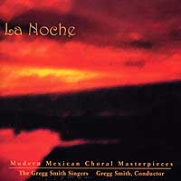Gregg Smith Singers : La Noche : 00  1 CD : Gregg Smith : 85639
