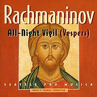 Seattle Pro Musica : Rachmaninov : 00  1 CD : Karen P. Thomas