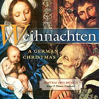 Seattle Pro Musica : Weihnachten - A German Christmas : 00  1 CD : Karen P. Thomas :