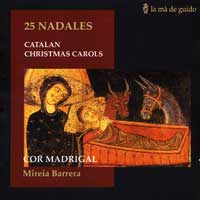 Cor Madrigal Vocal Ensemble : Catalan Christmas Carols : 00  1 CD : Mireia Barrera :  :