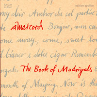 Ensemble Amarcord : Book of Madrigals : 00  1 CD :  : 10106