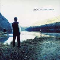 Anuna : Deep Dead Blue : 00  1 CD : Michael McGlynn :  : DANU20.2
