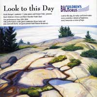 Bach Children's Chorus : Look To This Day : 00  1 CD : Linda Beaupre :