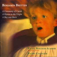 Pacific Boychoir : Benjamin Britten : 00  1 CD : Kevin Fox : Benjamin Britten