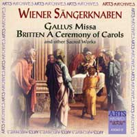 Vienna Boys Choir : Gallus Missa, A Ceremony of Carols and other Sacred Works : 00  1 CD :  : ARTS43060.2
