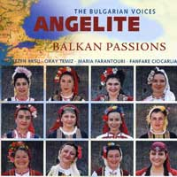 Bulgarian Voices - Angelite : Balkan Passions : 00  1 CD : 4234