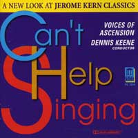 Voices of Ascension : Can't Help Singing : 00  1 CD : Dennis Keene : 3224