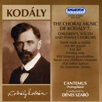 Cantemus Children's Choir : Choral Music of Kodaly 7 : 00  1 CD : Zoltan Kodaly : 31291