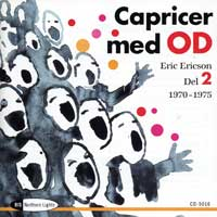 Orphei Drangar : Caprices with OD Vol 2 : 00  1 CD : Eric Ericson :  : 5016