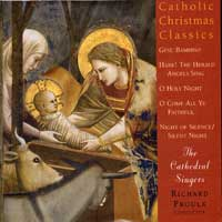 Cathedral Singers : Catholic Christmas Classics : 00  1 CD : 590