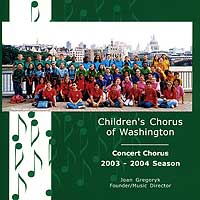 Children's Chorus of Washington : 2003 - 2004 Season : 00  1 CD :