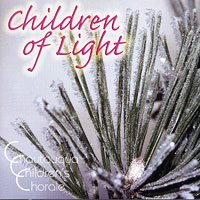 Chautauqua Children's Chorale : Children of Light : 00  1 CD :  : 5738