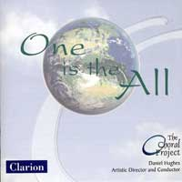 The Choral Project : One is the All : 00  1 CD : Daniel Hughes :  : 922