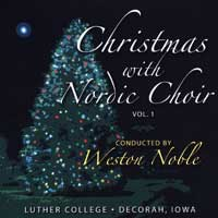 Luther College Nordic Choir : Christmas with the Nordic Choir Vol 1 : 00  1 CD : Weston Noble :  : LCNC-1995-1