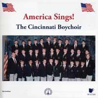 Cincinnati Boychoir : America Sings : 00  1 CD : Randall N. Wolfe :