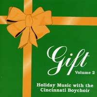 Cincinnati Boychoir : Gift Vol 2 : 00  1 CD : Randall N. Wolfe :