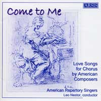 American Repertory Singers : Come To Me : 00  1 CD : Leo Nestor : 116