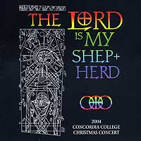 Concordia Choir : The Lord Is My Shepherd : 00  1 CD : Rene Clausen : 2766