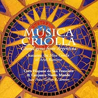 Coro Hispano de San Francisco : Musica Criolla : 00  1 CD : Juan Pedro Gaffney R. :